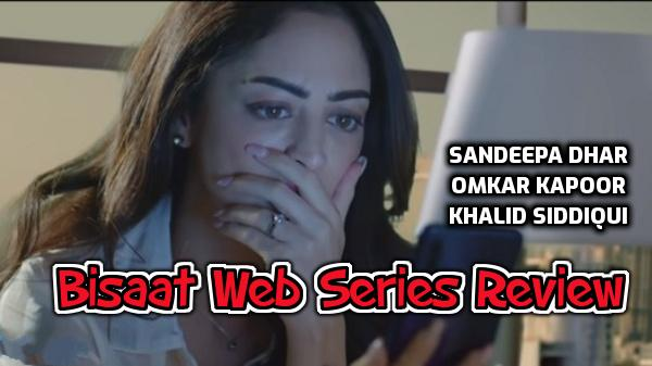Bisaat Web Series Review in Hindi, cast and crew, Mx player watch online