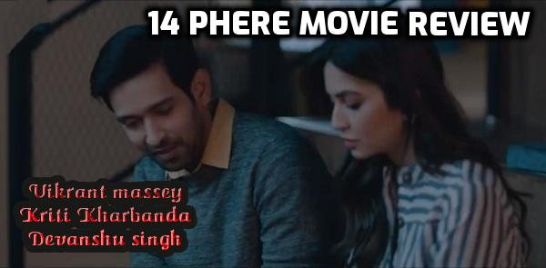 14 Phere Movie Review in Hindi with Story, Cast and Crew